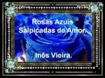 rosas azuis salpicadas de amor