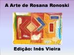 a arte de rosana rosnoski