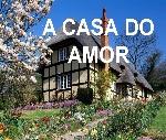 a casa do amor