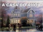 a casa do amor valruas