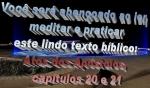 biblia viva atos doa apostolos cap 20 e 21