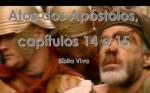 biblia viva atos dos apostolos cap 14 e 15