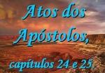 biblia viva atos dos apostolos cap 24 e 25