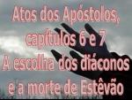 biblia viva atos dos apostolos cap 6 e 7