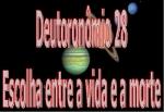 biblia viva deutoronomio 28 escolha vida ou morte