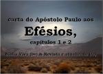 mensagem biblia viva efesios 1 e 2