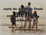 biblia viva efesios 5 e 6