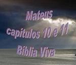 biblia viva evang mateus 10 e 11