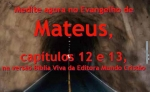 biblia viva evang mateus 12 e 13