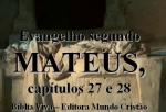 biblia viva evang mateus 27 e 28