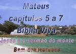 mensagem biblia viva evang mateus 5 a 7 serm�o do monte
