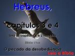 biblia viva hebreus 3 e 4