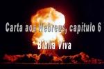 biblia viva hebreus 6