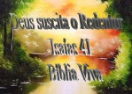 biblia viva isaias 41 o redentor