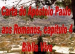 biblia viva romanos 04 justificados pela fe