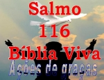 biblia viva salmo 116