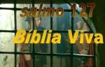 biblia viva salmo 127