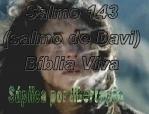 biblia viva salmo 143 libertação