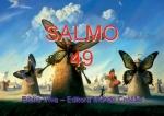 biblia viva salmo 49