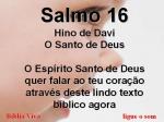 biblia viva salmos 16 o santo