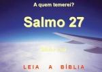 biblia viva salmos 27 a quem temerei