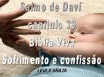 biblia viva salmos 39 sofrimento e confissão