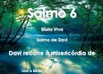 biblia viva salmos 6 ora��o do aflito
