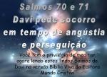 biblia viva salmos 70 e 71 socorro