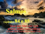 biblia viva salmos 84 e 85