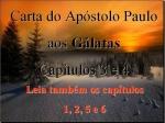 biblia vivara galatas 3e4