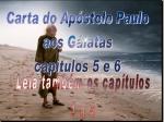 bíblia vivara galatas 5e6
