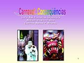 Carnaval Consequências