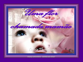mensagem Uma flor chamada mamãe