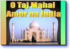 Amor nas indias o TAJ MAHAL