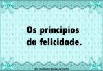 os principios da felicidade