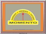 viver o momento presente
