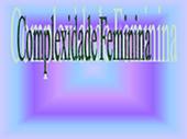 Complexidade feminina