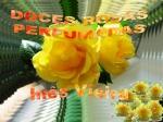 doces rosas perfumadas i v