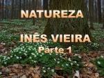 natureza ines vieira parte 1