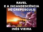 ravel e a incandescencia do crepúsculo