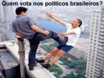 quem vota nos politicos brasileiros