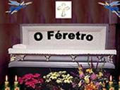 O Feretro