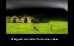 O segredo dos indios