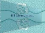há momentos 2
